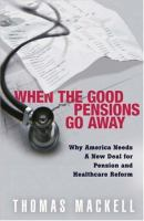 When the Good Pensions Go Away