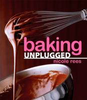 Baking, Unplugged