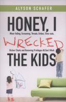 Honey, I Wrecked the Kids