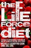 The Life Force Diet