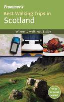 Frommer's Best Walking Trips in Scotland
