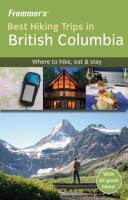 Frommer's Best Hiking Trips in British Columbia