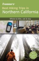 Frommer's Best Hiking Trips in Northern California
