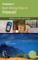 Frommer's Best Hiking Trips in Hawaii