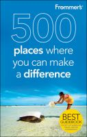 500 Places Where You Can Make A Difference
