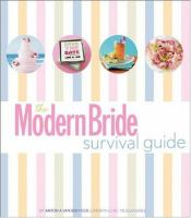 The Modern Bride Survival Guide