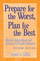 Prepare For The Worst, Plan For The Best