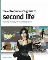 The Entrepreneur's Guide to Second Life