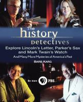 The History Detectives Explore Lincoln's Letter, Parker's Sax and Mark Twain's Watch