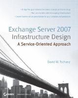 Exchange Server 2007 Infrastructure Design