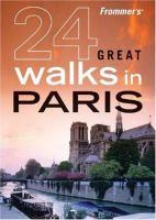 24 Great Walking Tours in Paris