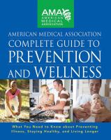American Medical Association Complete Guide to Prevention and Wellness