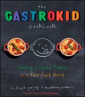 The Gastrokid Cookbook