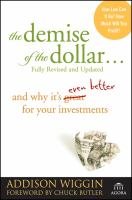 The Demise of the Dollar-- and Why It's Even Better for your Investments
