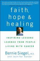 Faith, Hope, and Healing