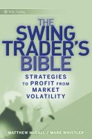 The Swing Trader's Bible