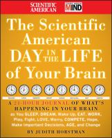 The Scientific American A Day in the Life of your Brain