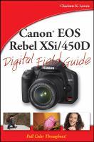 Canon EOS Rebel XSi/450D Digital Field Guide