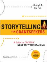 Storytelling for Grantseekers: A Guide to Creative Nonprofit Fundraising