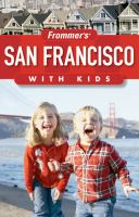 Frommer's San Francisco With Kids