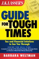 J.K. Lasser's Guide for Tough Times