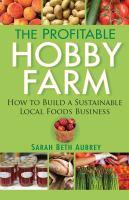 The Profitable Hobby Farm