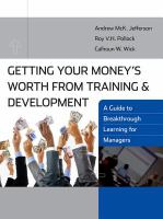 Getting your Money's Worth From Training and Development