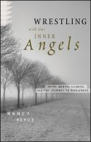 Wrestling With Our Inner Angels