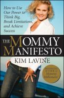 The Mommy Manifesto