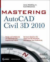 Mastering AutoCAD Civil 3D 2010