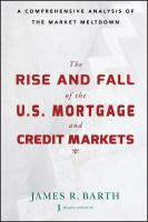 The Rise and Fall of the U.S. Mortgage and Credit Markets