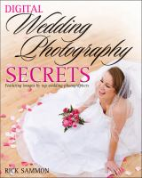 Digital Wedding Photography Secrets