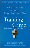 Training Camp : What the Best Do Better Than Everyone Else