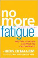 No More Fatigue