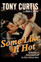 The Making of Some Like It Hot