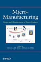 Micro-manufacturing