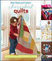 Cherished Quilts for Babies and Kids