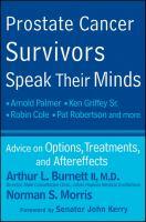 Prostate Cancer Survivors Speak Their Minds