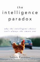 The Intelligence Paradox