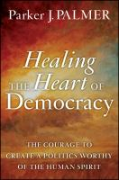 Healing the Heart of Democracy
