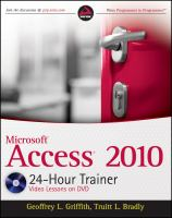 Microsoft Access 2010 24-hour Trainer