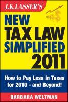J.K. Lasser's New Tax Law Simplified 2011