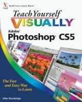Teach Yourself Visually Adobe Photoshop CS5