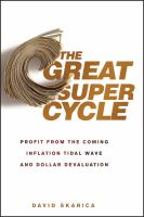 The Great Super Cycle