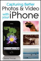 Capturing Better Photos & Video With your IPhone