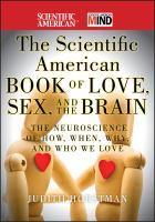 The Scientific American Book of Love, Sex, and the Brain