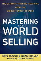 Mastering the World of Selling