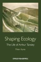 Shaping Ecology
