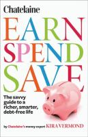 Earn, Spend, Save