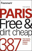 Frommer's Paris : Free and Dirt Cheap